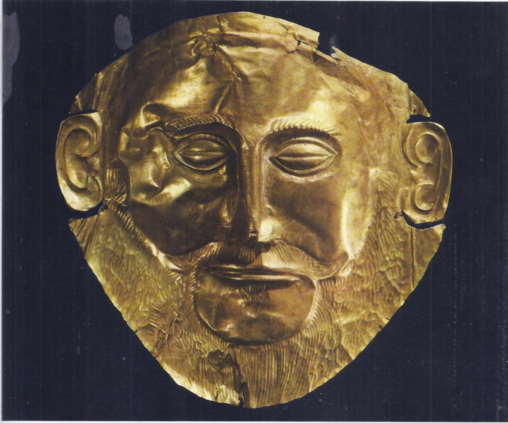When Heinrich Schliemann discovered this gold mask at Mycenae he thought he had discovered the mask of Agamemnon, leader of the Greeks in the Trojan Wars, but it is now known to be at least three hundred years earlier.